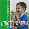 Crescere in movimento